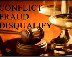 Conflict of Interest, Fraud on the Court, Motion to DQ Counsel