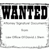 WANTED: Attorney 'Signatures' From Law Office of David. J. Stern
