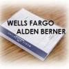 FULL DEPOSITION TRANSCRIPT OF ALDEN BERNER WELLS FARGO LEGAL PROCESS SPECIALIST
