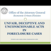 FL AG Economic Crime Division: UNFAIR, DECEPTIVE AND UNCONSCIONABLE ACTS IN FORECLOSURE CASES