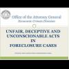 FL AG Economic Crime Division: UNFAIR, DECEPTIVE AND UNCONSCIONABLE ACTS IN FORECLOSURE CASES