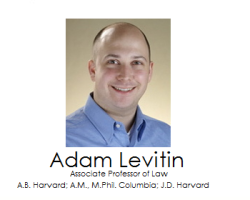 Written Testimony of Adam J. Levitin Before the House Financial Services Committee Subcommittee on Financial Institutions and Consumer Credit