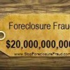 Foreclosure Fraud Price Tag: $20 Billion