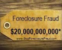 Foreclosure Fraud Price Tag: $20 Billion