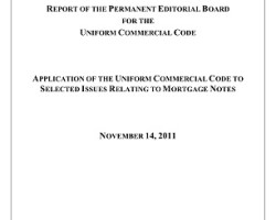 APPLICATION OF THE UNIFORM COMMERCIAL CODE TO SELECTED ISSUES RELATING TO MORTGAGE NOTES