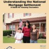 Understanding the National Mortgage Settlement: A Road Map for Housing Counselors