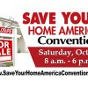 SAVE YOUR HOME AMERICA WORLD CONVENTION OCTOBER 25th, 2014 Saturday 9a.m.- 6p.m.
