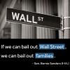 """Bernie Sanders: """"The business model of Wall Street is fraud."""""""