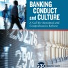 Group of Thirty Calls for Fully Comprehensive Cultural and Conduct  Reforms at Major Global Banks
